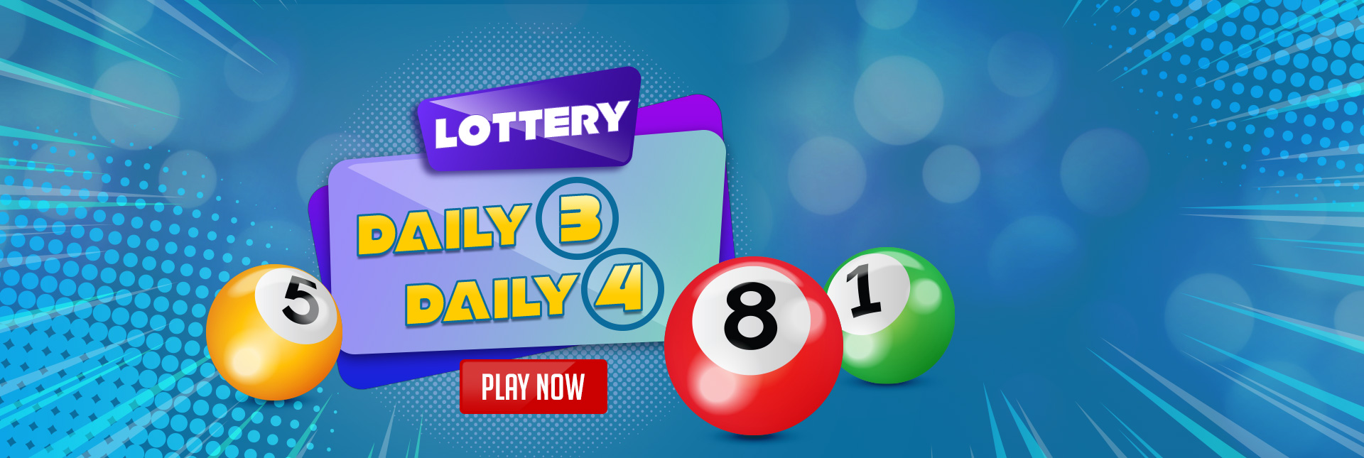 Play Daily 3 and Daily 4 Lottery