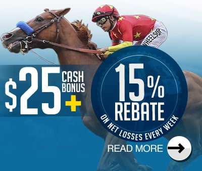 $25 CASH BONUS + 15% Weekly Horse Rebate on Net Losses