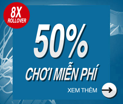 CHƠI MIỄN PHÍ 50% !