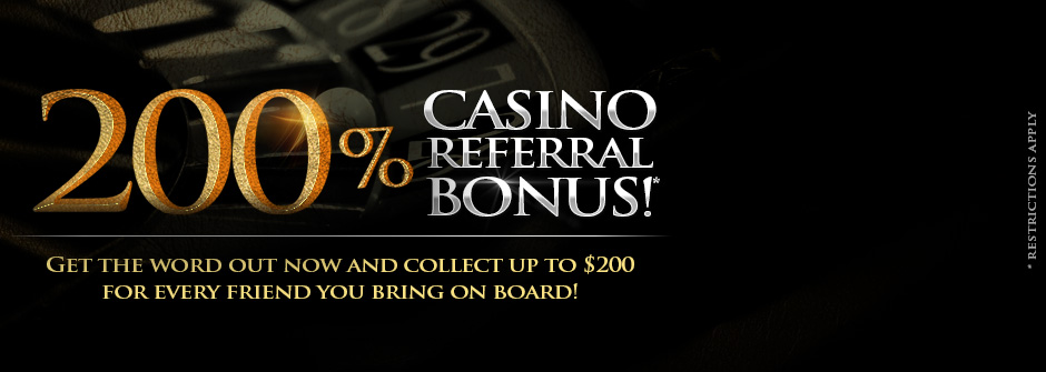 Casino Referral Bonus!