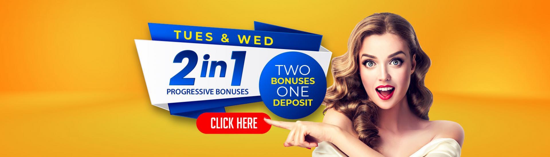 2in1 Progressive Bonus