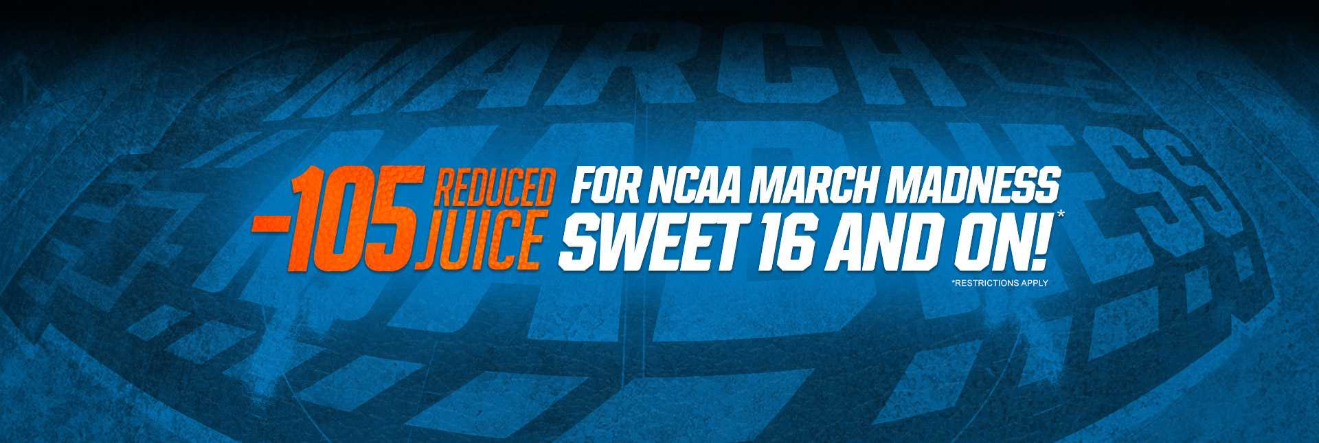 Reduced Juice March Madness