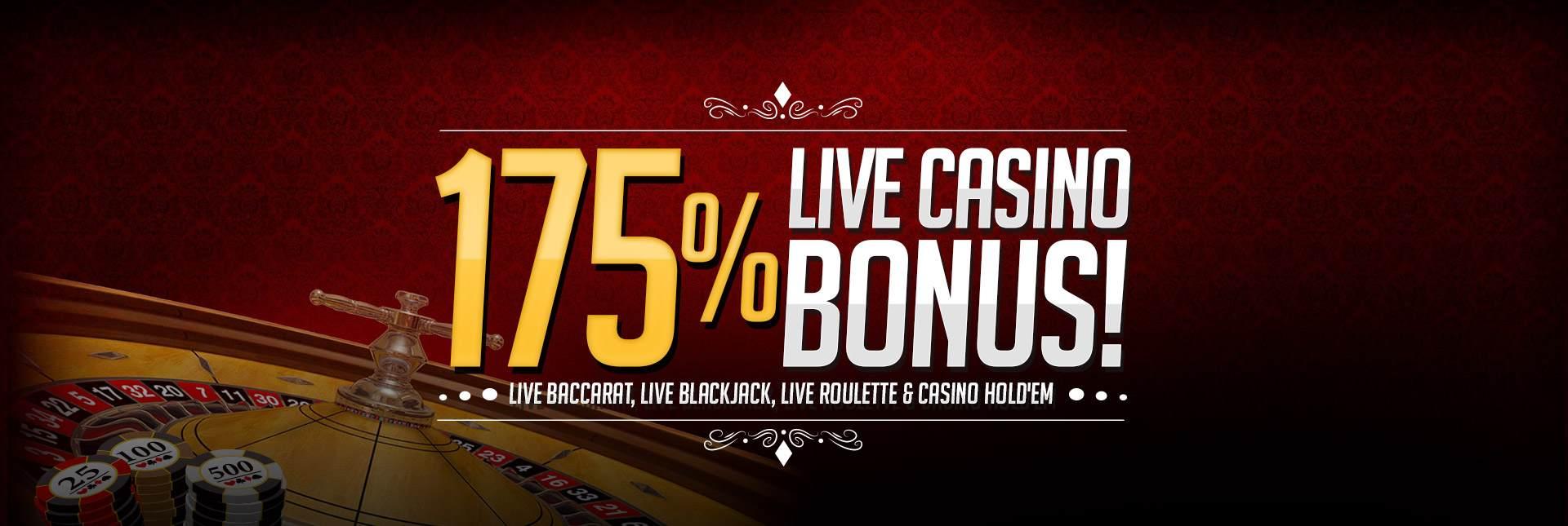175% Live Casino Bonus!