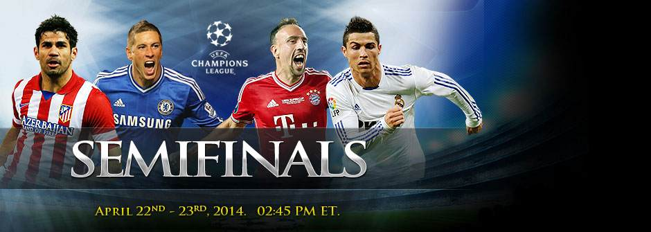 UEFA Champions League Semifinals