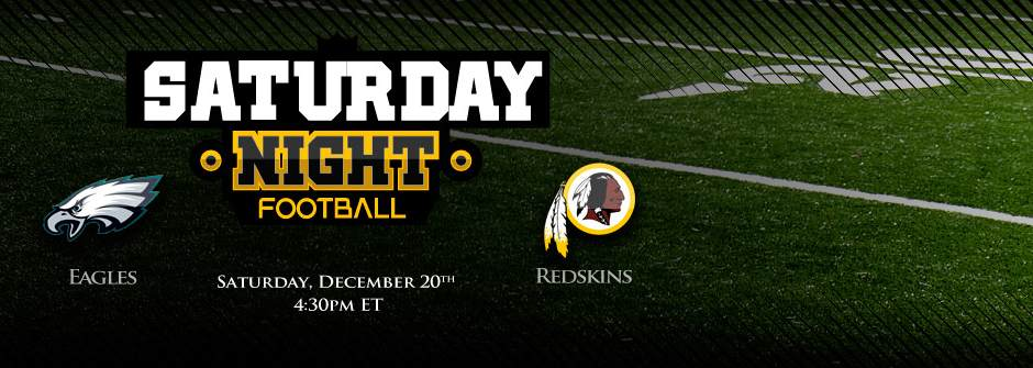Eagles vs Redskins Saturday Night Football
