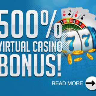 500% VIRTUAL CASINO BONUS!