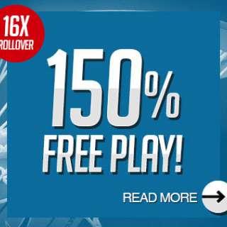 150% Free Play!