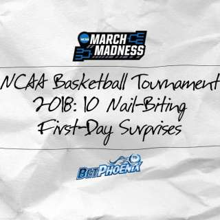 NCAA Basketball Tournament 2018: 10 Nail-Biting First-Day Surprises