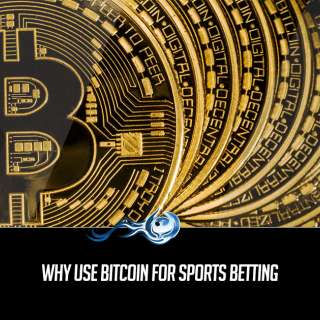 Why use Bitcoin for Sports Betting
