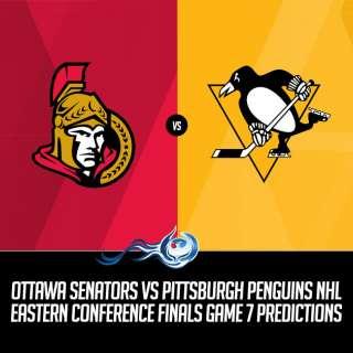 Ottawa Senators vs Pittsburgh Penguins NHL Eastern Conference Finals Game Seven Predictions