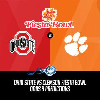 Ohio State Vs Clemson Fiesta Bowl Odds & Predictions