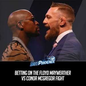 Betting Mayweather vs. McGregor Fight