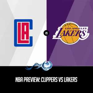 NBA Preview: Clippers vs Lakers