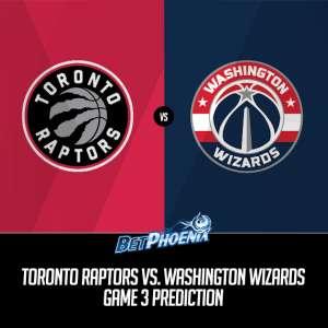 Toronto Raptors vs. Washington Wizards Game 3 Prediction