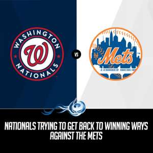 Nationals vs Mets Series